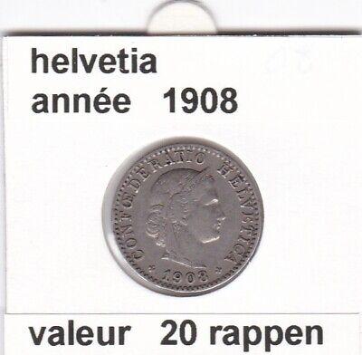S 1 ) pieces suisse de 20 rappen   1908   voir description