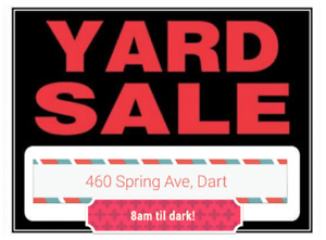 Monday 21st, YARD SALE!!! 460 SPRING AVE, DARTMOUTH. 8AM +.