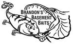 Brandon's Basement Baits