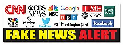Fake News Alert Cnn Msnbc Abc Nbc Nyt Facebook Google 9 X3  Bumper Sticker Decal