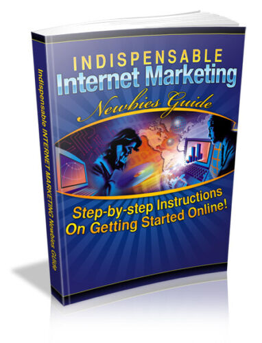 Indispensable Internet marketing for newbies PDF eBook with Full resale rights!