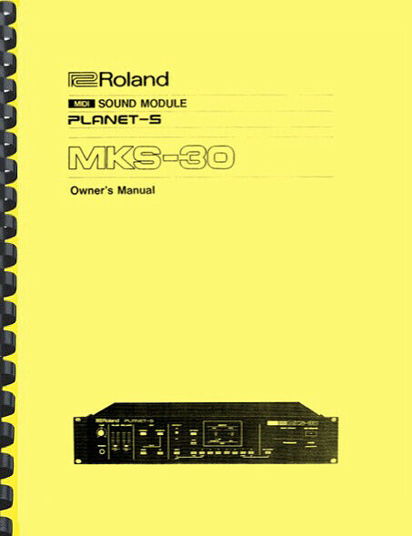 Roland MKS-30 MKS30 Sound Module OWNER S MANUAL And SERVICE MANUAL - $19.95
