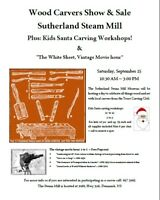 Sutherland Steam Mill Museum Wood Carvers Show