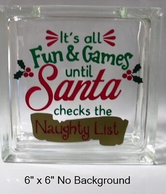 It's all fun & games naughty list Christmas decal sticker for 8