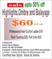 Hair Cut $15  Roots $20 Massage $15 Highlights $60 for Ladies