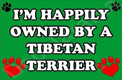 I'M HAPPILY OWNED BY A TIBETAN TERRIER JUMBO FRIDGE MAGNET GIFT/PRESENT DOG