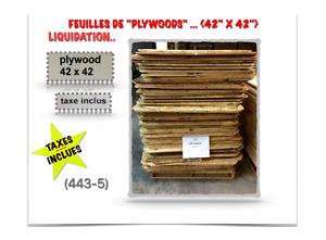 "(443-5)  FEUILLES DE ""PLYWOODS"" {42""X42""X1/2""} - 3.00$ /ch.  (TX"