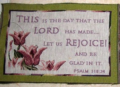 This Is The Day That The Lord Has Made Tapestry Pillow Top Fabric Piece