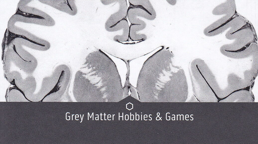 Grey Matter Hobbies and Games