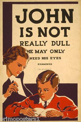 TEACHER JOHN IS NOT REALLY DULL EYE EXAME CHILDREN READING VINTAGE POSTER REPRO