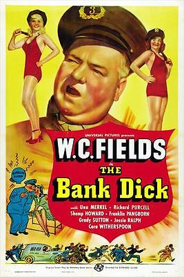 THE BANK DICK Movie POSTER 27x40 B W.C. Fields Cora Witherspoon Una Merkel