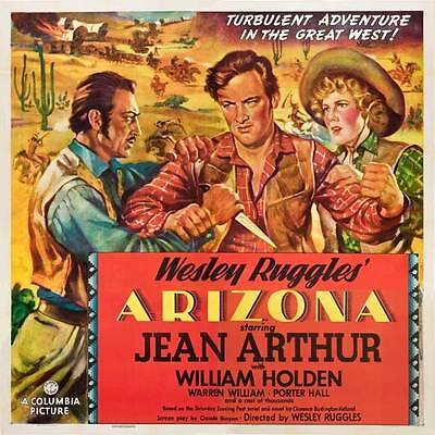 ARIZONA Movie POSTER 30x30 Jean Arthur William Holden Warren William Porter Hall