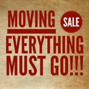 MOVING SALE — EVERYTHING MUST GO!