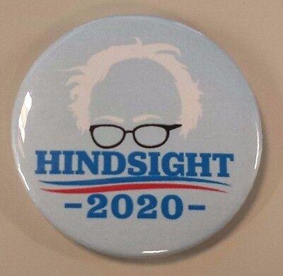 Political Revolution   Bernie Sanders  Hindsight Is 2020   Button Pin