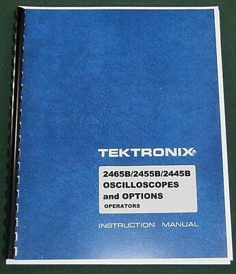 Tektronix 2465b 2455b 2445b Operators Manual Comb Bound Protective Covers