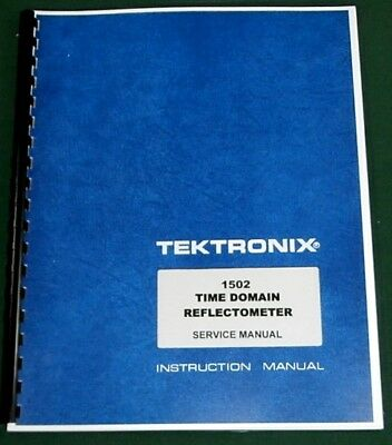 Tektronix 1502 Service Manual W 11x17 Foldouts Protective Covers