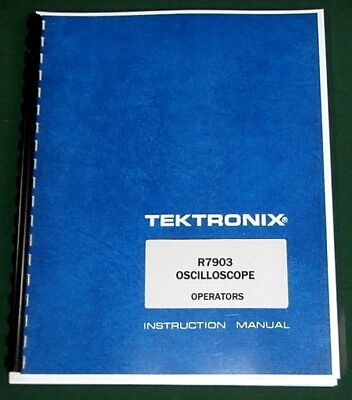 Tektronix R7903 Operators Manual Comb Bound Protective Plastic Covers