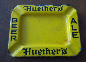 Huether's Hotel/Brewery Ashtray