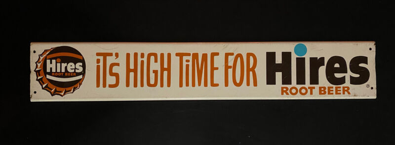 RARE HTF Vintage Antique Its High Time For Hires Root Beer Metal Door Push Sign