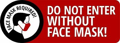 Warning Face Mask Required Do Not Enter Wo 8 X 3 Uv Laminated Window Decal