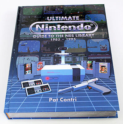 Ultimate Nintendo: Guide to the NES Library book by Pat Contri