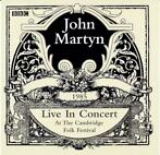 cd - John Martyn - Live In Concert At The Cambridge Folk F..