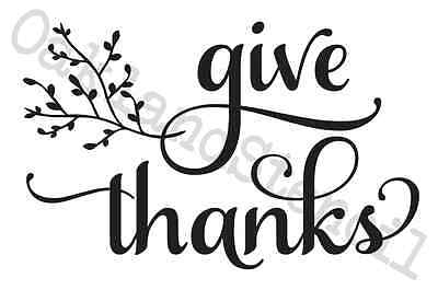 Thanksgiving Fall STENCIL**give thanks**w/branch 12x18 for Signs Fabric Canvas