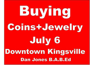 COINS+JEWELRY -Buying in Kingsville at the UNICO Centre JULY 6