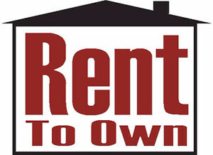 RENT TO OWN WANTED