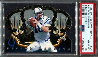 Peyton Serie (Peyton Manning 1998 Pacific Crown Royale Limited Series #54 /99 Rookie RC PSA 10)