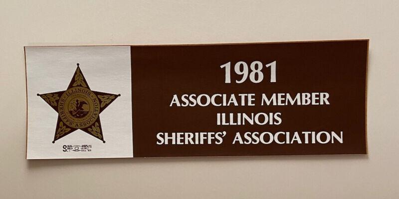 "Vintage Bumper Sticker Illinois Sheriff's Associate Member 1981 9"""