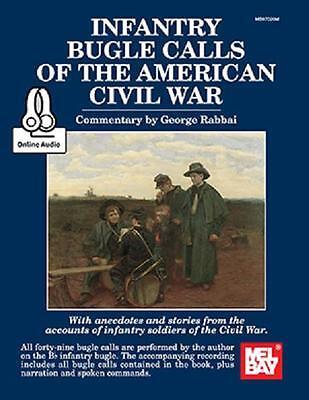 INFANTRY BUGLE CALLS OF THE AMERICAN CIVIL WAR MUSIC BOOK - Infantry Bugle Calls