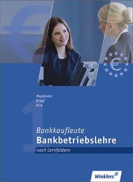 Bankkaufleute - Bankbetriebslehre nach Lernfeldern