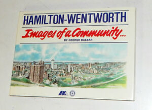 Hamilton-Wentworth: Images of a Community