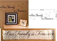"""""""Our Family Is Forever"""" Removable Wall Decal"""