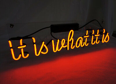 'it is what it is' NEON LIGHT SIGN Home Wall Decor Handcraft Beer Pub Bar LED
