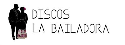 Discos La Bailadora