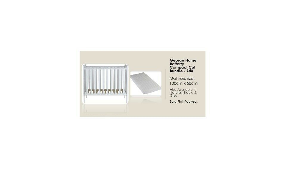 finest selection 05795 90386 Geogre Home Rafferty Compact Cot Bundle - INCLUDES BRAND NEW MATTRESS   in  Leicester, Leicestershire   Gumtree