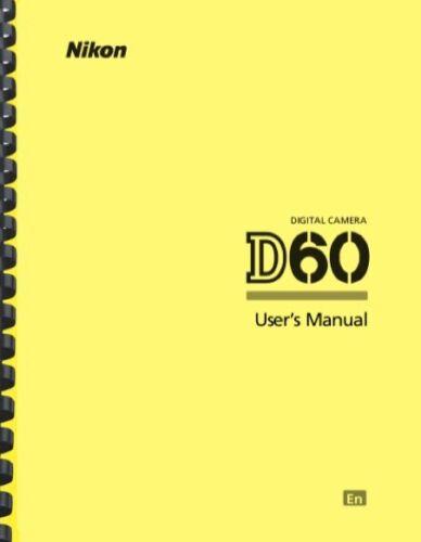 Nikon D60 Digital Camera OWNER USER
