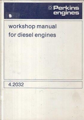 PERKINS 4.2032 SERIES DIESEL ENGINE ORIGINAL FACTORY WORKSHOP MANUAL