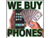 PHONES WANTED-CASH WAITING