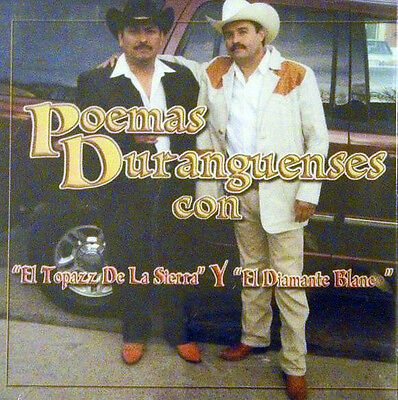 El Topaz De La Sierra And El Diamante Blanco - Poemas Duranguenses - Cd
