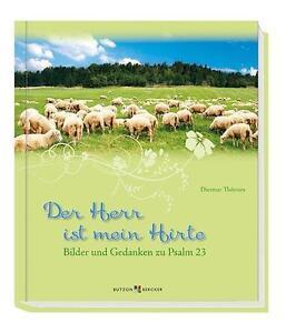 Der Herr ist mein Hirte von Dietmar Thönnes (2014, Gebundene Ausgabe)