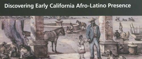 EARLY CALIFORNIA  AFRO - LATINO PRESENCE  NATIONAL PARK SERVICE UNIGRID BROCHURE