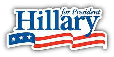 Hillary Clinton For President Car Bumper Window Tool Box Sticker Decal 6