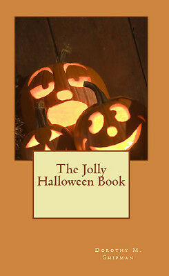 The Jolly Halloween Book Songs Parties Poems Ideas Menus Exercises Drills Fun