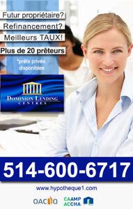 Prêt hypothécaire * bancaire * privé * commercial