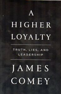 A HIGHER LOYALTY BY JAMES COMEY DONALD TRUMP FBI DIRECTOR