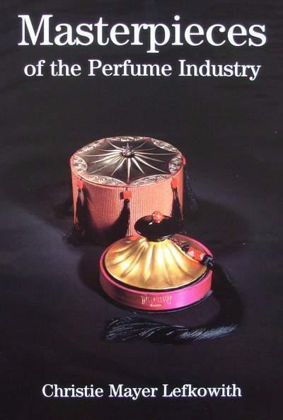 Livre :: Masterpieces of the Perfume Industry