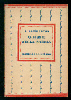 CONNINGTON J. ORME NELLA SABBIA MONDADORI 1930 I° EDIZ. GIALLI